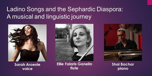 Ladino Songs and the Sephardic Diaspora: A musical and linguistic journey