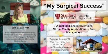 """My Surgical Success"" A Digital Behavioral Pain  Medicine Intervention tickets"