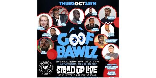 Goof Bawlz Comedy Show