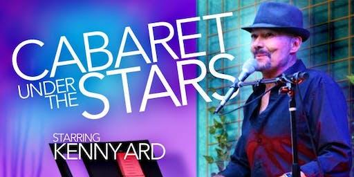 Cabaret Under the Stars Featuring Kenny Ard