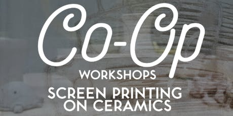 STUDIO HACK: Screen Printing on Ceramics tickets