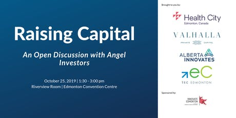 Raising Capital: An Open Discussion with Angel Investors tickets