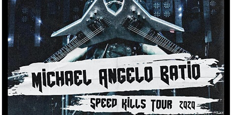 Michael Angelo Batio - Speed Kills Tour 2020 tickets