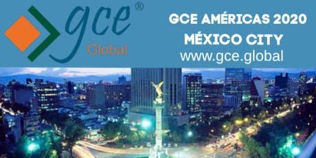 GCE Americas 2020 www.andonegociando.com in GCE Mexico  boletos