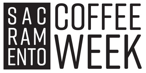 Sacramento Coffee Week - Finale Tasting Event