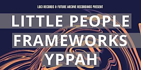 Little People & Frameworks tickets