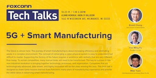 Foxconn Tech Talks: Smart Manufacturing