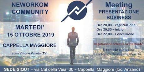 MEETING PRESENTAZIONE BUSINESS - NEWORKOM COMMUNITY - CAPPELLA MAGGIORE biglietti