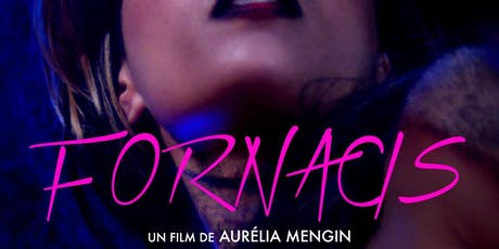 Cine-Excess Screening : Fornacis (2018) tickets