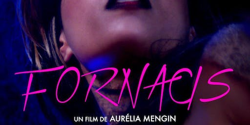 Cine-Excess Screening : Fornacis (2018)