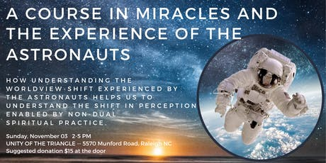 Seminar: A Course In Miracles and The Experience of the Astronauts tickets