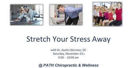 Stretch Your Stress Away tickets