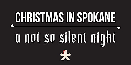 ONE* North Christmas in Spokane - A Not So Silent Night