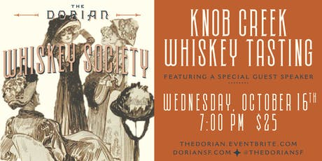 The Dorian's Whiskey Society - Knob Creek tickets
