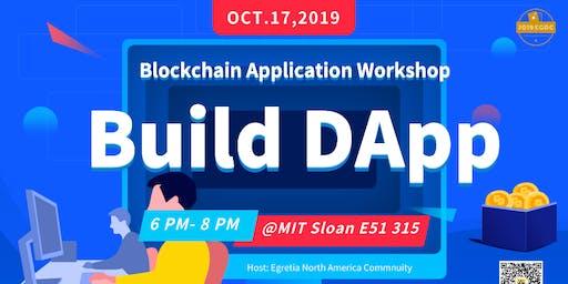 Blockchain Application Workshop:Building Your First Blockchain DApp