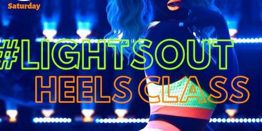 Lights Out Heels Class