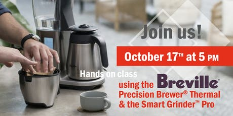 October 17th: Hands on Brewing with Breville® brewing equipment tickets