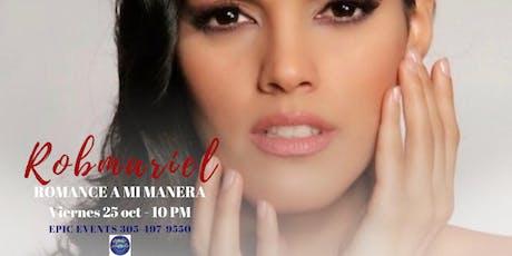"""Robmariel """"Romance a Mi Manera"""" tickets"""