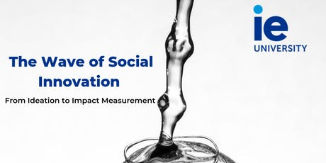 The Wave of Social Innovation: Ideation to Impact Measurement - Miami tickets