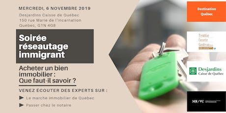 Soirée réseautage immigrants : Acheter un bien immobilier au Québec billets