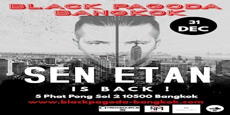 SEN ETAN - CLUB BLACK BANGKOK tickets