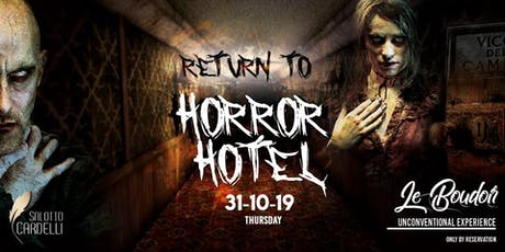 Le Boudoir - in: Return To Horror Hotel biglietti