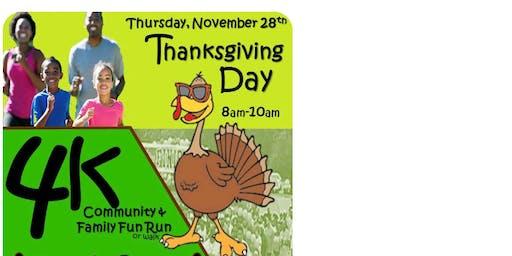 4k Thanksgiving Day Community & Family Fun Run