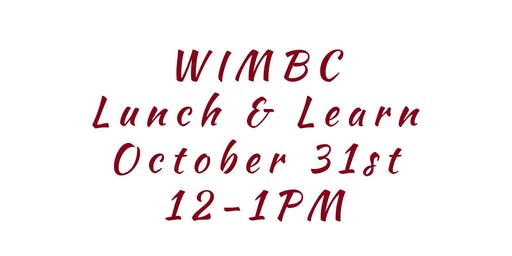 WIMBC's October 2019 Lunch & Learn