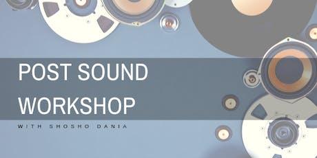 Post Sound Workshop tickets
