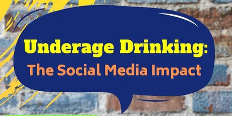 Underage Drinking: The Social Media Impact tickets