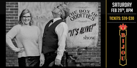 "The Box of Oddities ""It's Alive"" Show tickets"