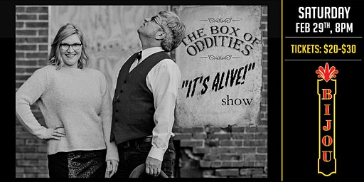 "The Box of Oddities ""It's Alive"" Show"