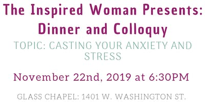 The Inspired Woman Presents: Dinner and Colloquy