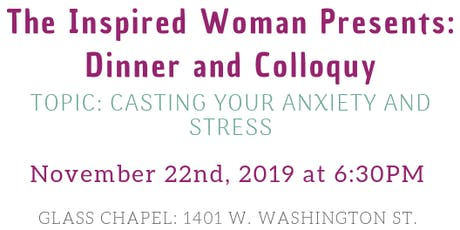 The Inspired Woman Presents: Dinner and Colloquy tickets