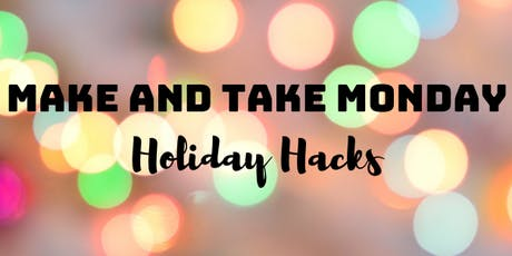 Make and Take Monday: Holiday Hacks with Essential Oils tickets