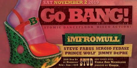 Go BANG! November 2019 tickets