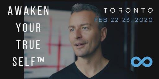 AWAKEN YOUR TRUE SELF™ - February 22 - 23, 2020 IN TORONTO