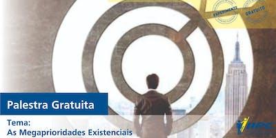 Palestra - As Megaprioridades Existenciais