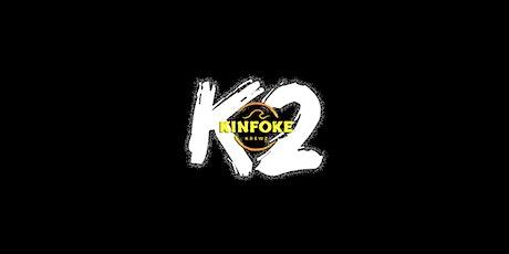 K2 - Kinfoke Krewz 2020 tickets