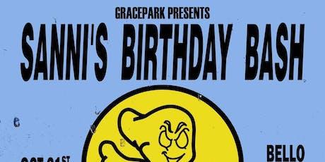 GRACEPARK PRESENTS/ SANNI'S BIRTHDAY BASH FEAT GRACEPARK X LOOSE TOOTH DJS tickets