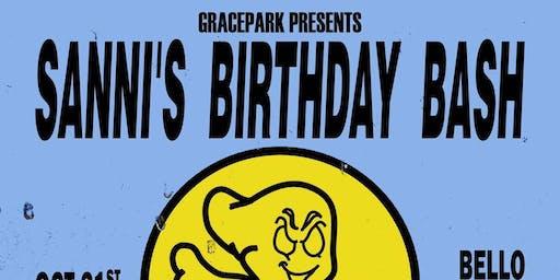 GRACEPARK PRESENTS/ SANNI'S BIRTHDAY BASH FEAT GRACEPARK X LOOSE TOOTH DJS