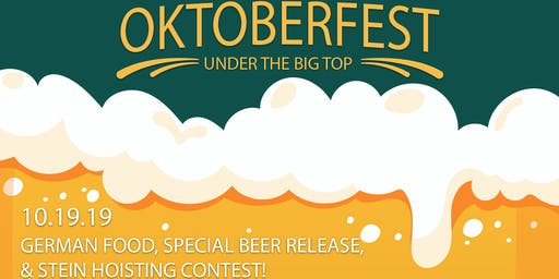 Oktoberfest Under The Big Top