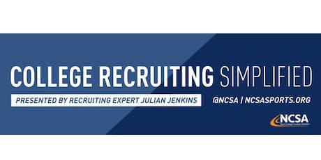 College Sports Recruiting 101 Presented by Recruiting Expert Julian Jenkins tickets