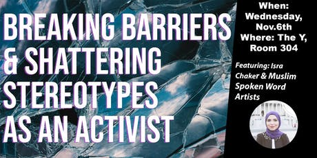 Breaking Barriers & Shattering Stereotypes as an Activist tickets