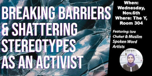 Breaking Barriers & Shattering Stereotypes as an Activist