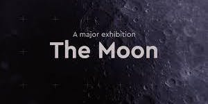 Curator-guided Tour of RMG's The Moon Exhibition