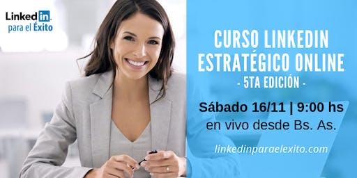 LinkedIn Estratégico ONLINE - 5ta edición