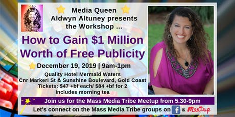 How To Gain $1 Million Worth of Free Publicity Workshop tickets
