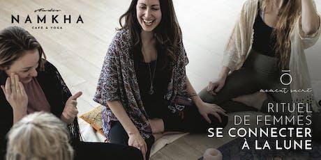 RITUEL DE FEMMES | SE CONNECTER À LA LUNE tickets