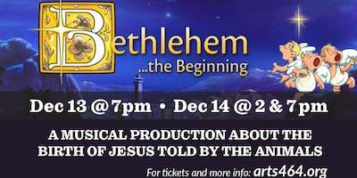 Bethlehem .... the Beginning